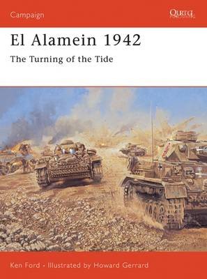 El Alamein, 1942: The Turning of the Tide - Campaign No. 158 (Paperback)