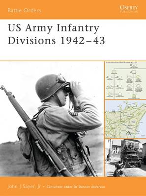 US Army Infantry Divisions 1942-1943 - Battle Orders S. No.17 (Paperback)