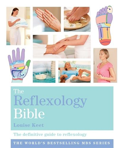 The Reflexology Bible: Godsfield Bibles - Godsfield Bible Series (Paperback)