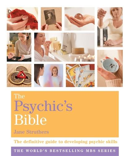 The Psychic's Bible: Godsfield Bibles - Godsfield Bible Series (Paperback)