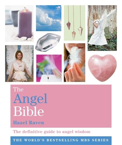 The Angel Bible: The definitive guide to angel wisdom - Godsfield Bible Series (Paperback)