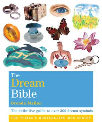 Godsfield Dream Bible: The Definitive Guide to Over 300 Dream Symbols - The Godsfield Bible Series (Paperback)