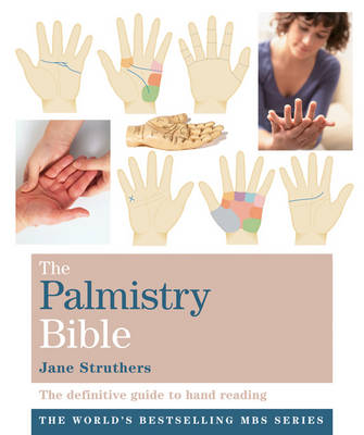 Godsfield Palmistry Bible: The Definitive Guide to Hand Reading - The Godsfield Bible Series (Paperback)