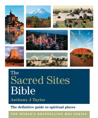 Godsfield Sacred Sites Bible: The Definitive Guide to Spiritual Places - The Godsfield Bible Series (Paperback)