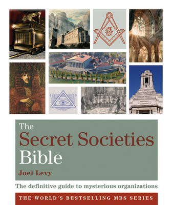 Godsfield Secret Societies Bible: The Definitive Guide to Mysterious Organizations - The Godsfield Bible Series (Paperback)