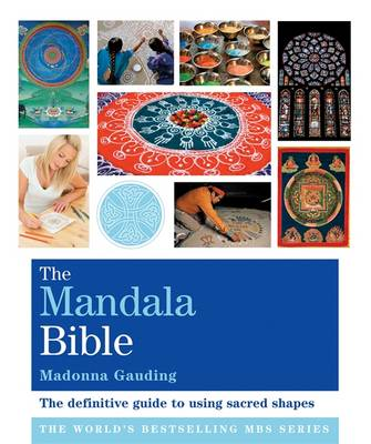 Godsfield Mandala Bible: The Definitive Guide to Using Sacred Shapes - The Godsfield Bible Series (Paperback)