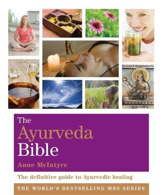 The Ayurveda Bible: Godsfield Bibles - The Godsfield Bible Series (Paperback)
