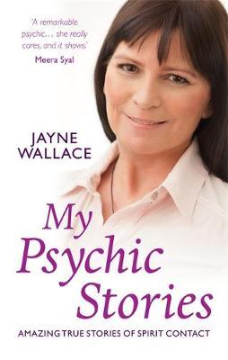 My Psychic Stories: Amazing true stories of spirit contact (Paperback)