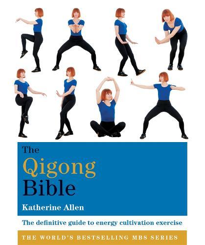 The Qigong Bible - Godsfield Bible Series (Paperback)