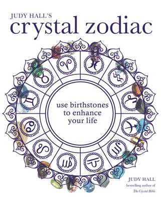 Judy Hall's Crystal Zodiac - Godsfield Experience 1 (Paperback)
