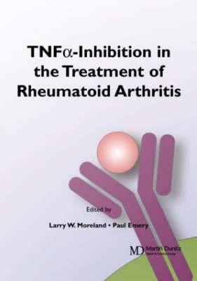 TNF-Inhibition in the Treatment of Rheumatoid Arthritis (Paperback)