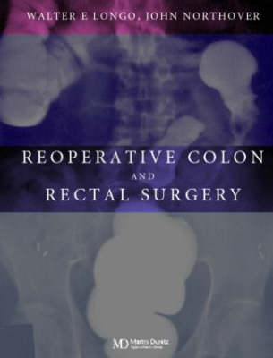 Reoperative Colon and Rectal Surgery (Hardback)