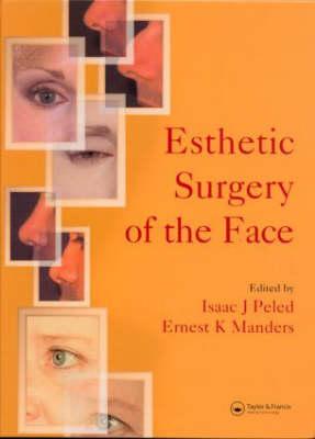 Esthetic Surgery of the Face (Hardback)