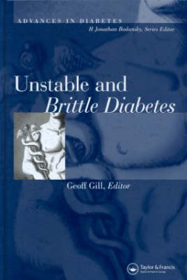 Unstable and Brittle Diabetes (Hardback)