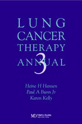 Lung Cancer Therapy Annual (Hardback)