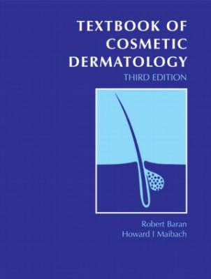 Textbook of Cosmetic Dermatology (Hardback)