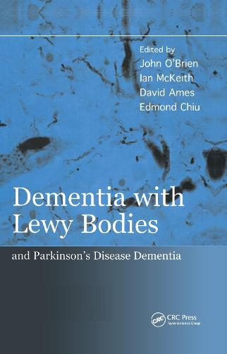 Dementia with Lewy Bodies: and Parkinson's Disease Dementia (Hardback)