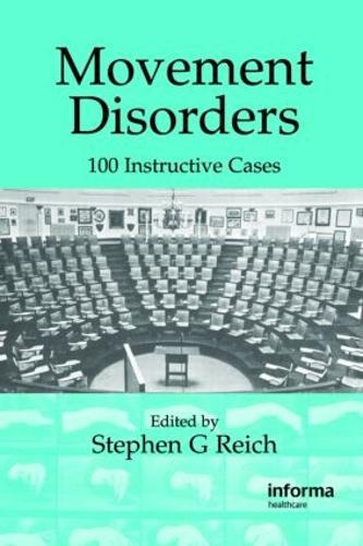 Movement Disorders: 100 Instructive Cases (Hardback)