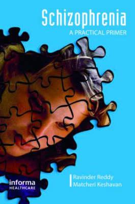 Schizophrenia: A Practical Primer (Paperback)