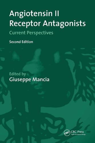 Angiotensin II Receptor Antagonists: Current Perspectives (Hardback)