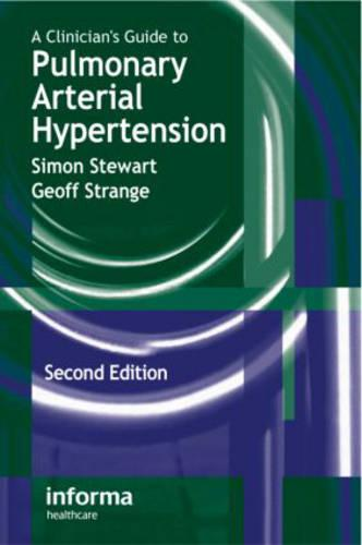 A Clinician's Guide to Pulmonary Arterial Hypertension, Second Edition (Paperback)