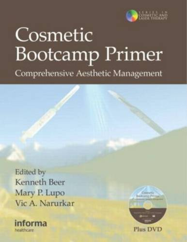 Cosmetic Bootcamp Primer: Comprehensive Aesthetic Management - Series in Cosmetic and Laser Therapy (Hardback)