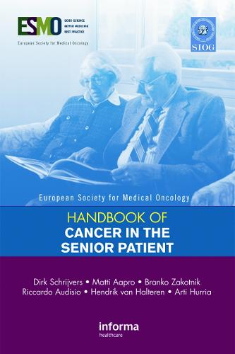 ESMO Handbook of Cancer in the Senior Patient - European Society for Medical Oncology Handbooks (Paperback)