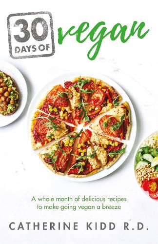 30 Days of Vegan: A whole month of delicious recipes to make going vegan a breeze (Paperback)