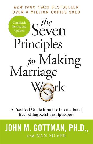 The Seven Principles For Making Marriage Work: A practical guide from the international bestselling relationship expert (Paperback)