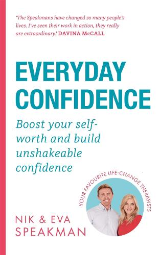 Everyday Confidence: Boost your self-worth and build unshakeable confidence (Paperback)