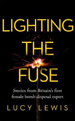 Lighting the Fuse (Hardback)