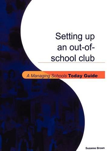 Setting Up an Out-of-school Club (Paperback)