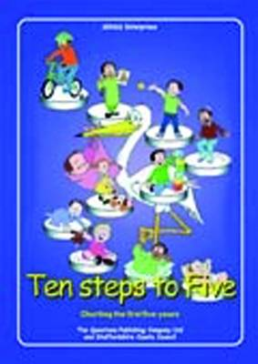 Ten Steps to Five: Charting the First Five Years (Paperback)
