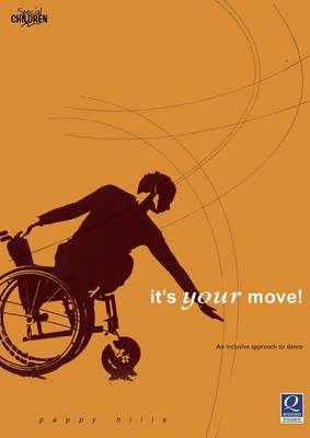 It's Your Move!: An Inclusive Approach to Dance (Paperback)