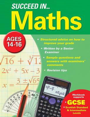 Succeed in Maths 14-16 Years (GCSE) (Paperback)