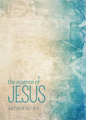 The Essence of Jesus (Paperback)