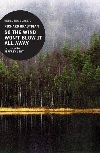 So the Wind Won't Blow It All Away (Paperback)