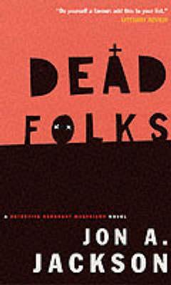 Dead Folks: A Detective Sergeant Mulheisen Mystery (Paperback)