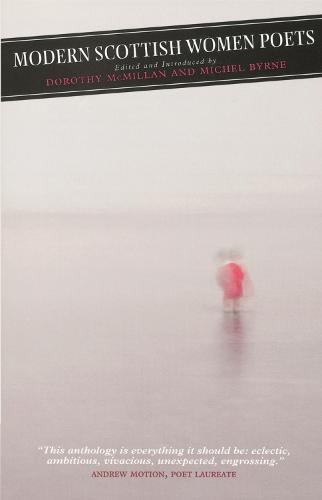 Modern Scottish Women Poets - Canongate Classics (Hardback)