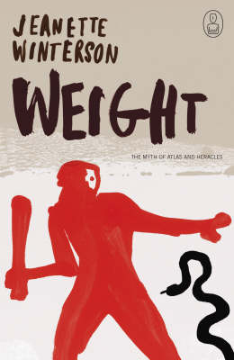 Weight: The Myth of Atlas and Heracles (Hardback)
