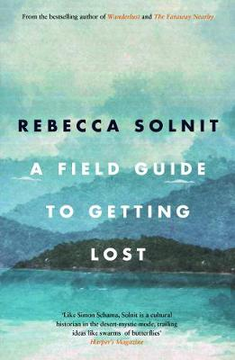 A Field Guide To Getting Lost (Paperback)
