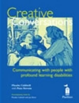 Creative Conversations: Communicating with People with Profound Learning Disabilities