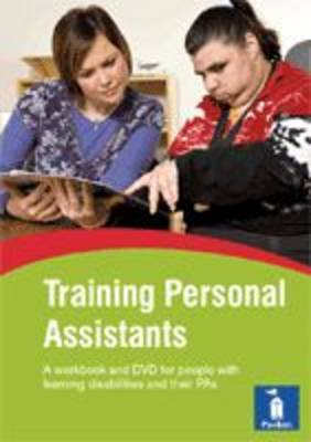 Training Personal Assistants: Help Your PA to Support You Better (Spiral bound)