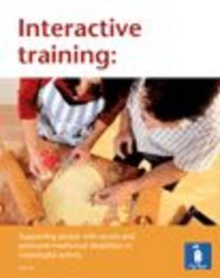 Interactive Training: Supporting People with Severe and Profound Intellectual Disabilities in Meaningful Activity