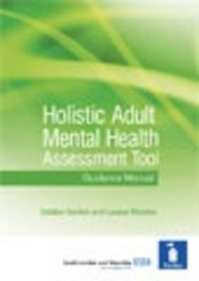 Holistic Adult Mental Health Assessment Tool: Guidance Manual and Forms (Spiral bound)