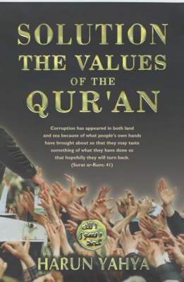 Solution: The Values of the Quran (Paperback)