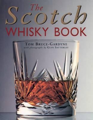 The Scotch Whisky Book (Hardback)
