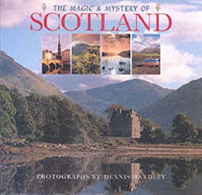 Magic and Mystery of Scotland (Hardback)