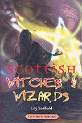 Scottish Witches and Wizards (Paperback)