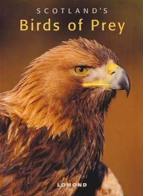 Scotland's Birds of Prey (Paperback)